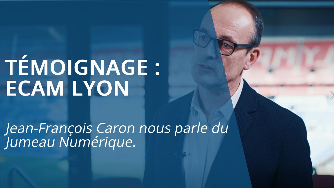 Témoignage ECAM Lyon